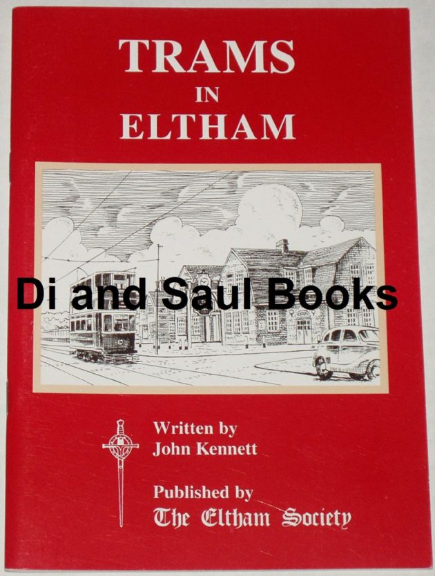Trams in Eltham, by John Kennett